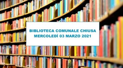 Mercoledì 03 marzo la biblioteca resterà chiusa